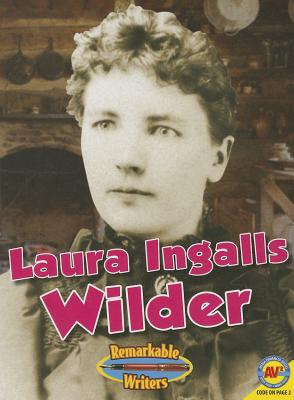 Laura Ingalls Wilder (Remarkable Writers) Cover Image