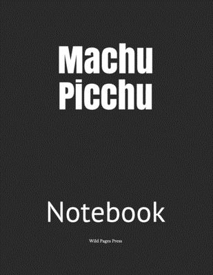 Machu Picchu: Notebook Cover Image