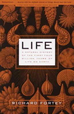 Life: A Natural History of the First Four Billion Years of Life on Earth Cover Image