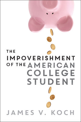 The Impoverishment of the American College Student Cover Image