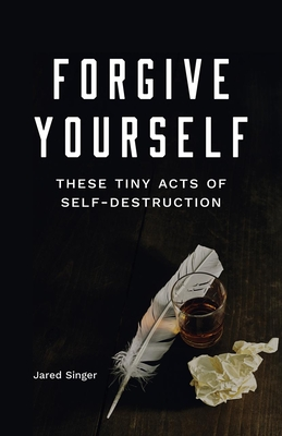 Buy Forgive Yourself These Tiny Acts of Self-Destruction, Button Poetry, and Independent Bookstores at IndieBound.org