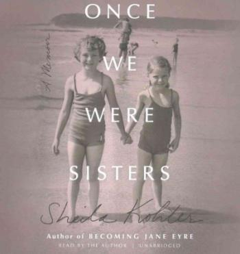 Once We Were Sisters: A Memoir Cover Image