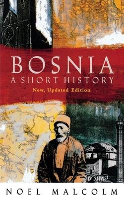 Bosnia: A Short History Cover Image