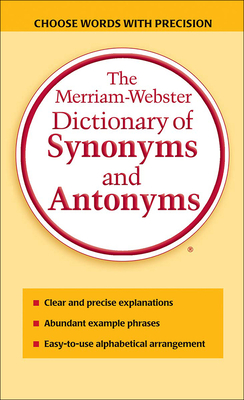 Merriam-Webster Dictionary of Synonyms and Antonyms Cover Image