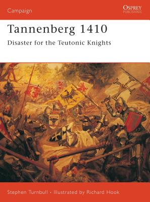 Tannenberg 1410: Disaster for the Teutonic Knights Cover Image