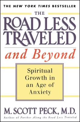 The Road Less Traveled and Beyond: Spiritual Growth in an Age of Anxiety Cover Image
