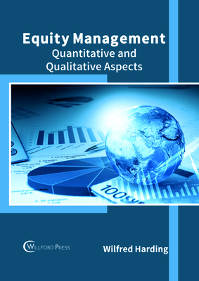 Equity Management: Quantitative and Qualitative Aspects Cover Image