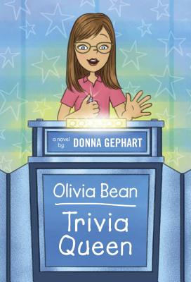 Olivia Bean, Trivia Queen Cover Image