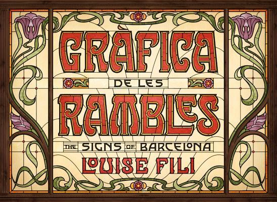 Gràfica de les Rambles: The Signs of Barcelona Cover Image
