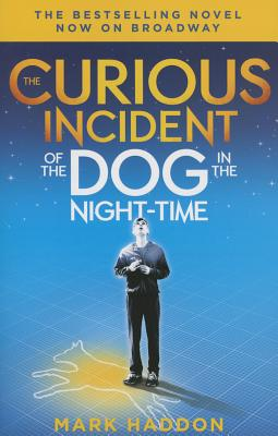 The Curious Incident of the Dog in the Night-Time: (Broadway Tie-in Edition) (Vintage Contemporaries) Cover Image