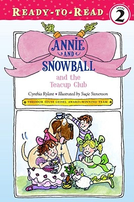Cover for Annie and Snowball and the Teacup Club