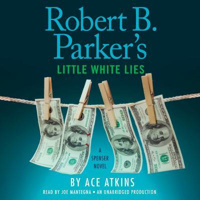 Robert B. Parker's Little White Lies (Spenser #46) Cover Image