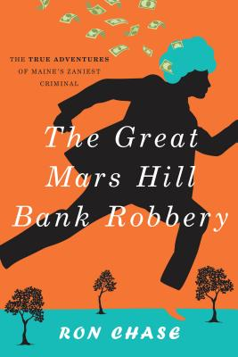The Great Mars Hill Bank Robbery Cover Image