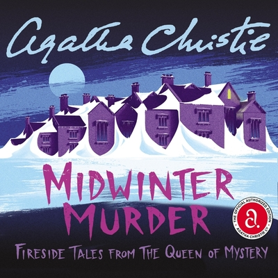 Midwinter Murder Lib/E: Fireside Tales from the Queen of Mystery Cover Image
