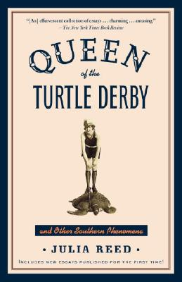 Queen of the Turtle Derby and Other Southern Phenomena Cover