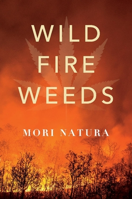 Wildfire Weeds Cover Image