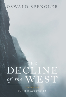 The Decline of the West: Form and Actuality Cover Image