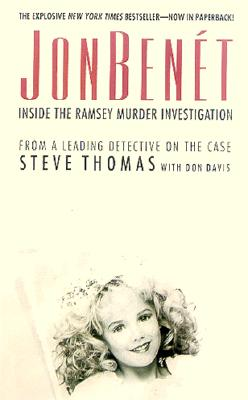 JonBenet: Inside the Ramsey Murder Investigation Cover Image