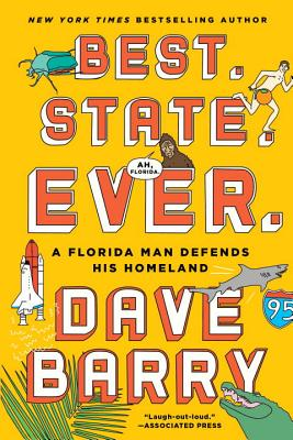 Best. State. Ever.: A Florida Man Defends His Homeland Cover Image