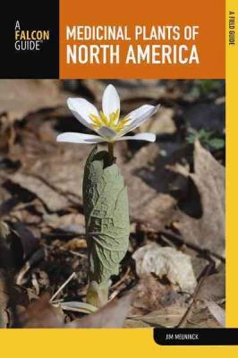 Medicinal Plants of North America: A Field Guide Cover Image