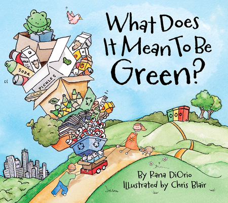 What Does It Mean to Be Green? Cover Image