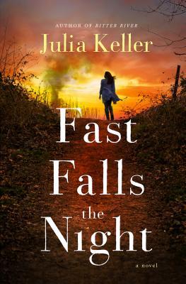 Fast Falls the Night: A Bell Elkins Novel (Bell Elkins Novels #6) Cover Image