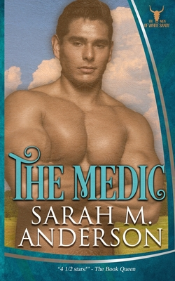 Cover for The Medic (Men of the White Sandy #4)