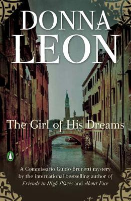 The Girl of His Dreams (A Commissario Guido Brunetti Mystery #16) Cover Image