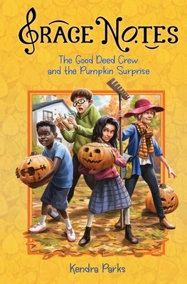 The Good Deed Crew and the Pumpkin Surprise Cover Image