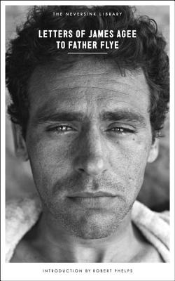 Letters of James Agee to Father Flye (Neversink) Cover Image