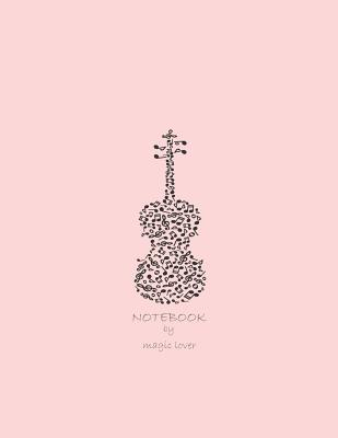 Notebook by magic lover: Violin on pink cover and Dot Graph Line Sketch pages, Extra large (8.5 x 11) inches, 110 pages, White paper, Sketch, D Cover Image