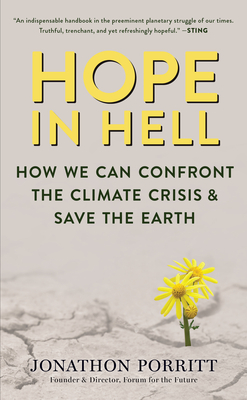 Hope in Hell: How We Can Confront the Climate Crisis & Save the Earth Cover Image