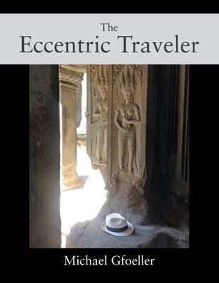 The Eccentric Traveler Cover Image