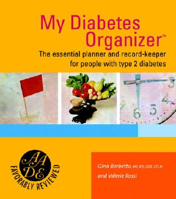 My Diabetes Organizer: The Essential Planner and Record-Keeper for People with Type 2 Diabetes Cover Image