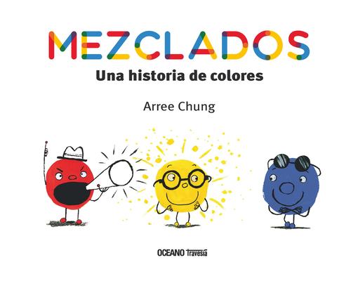 Mezclados. Una historia de colores (Álbumes) Cover Image
