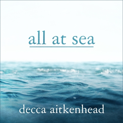 All at Sea Lib/E: A Memoir Cover Image