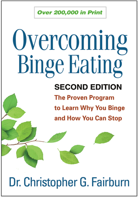 Overcoming Binge Eating, Second Edition: The Proven Program to Learn Why You Binge and How You Can Stop Cover Image