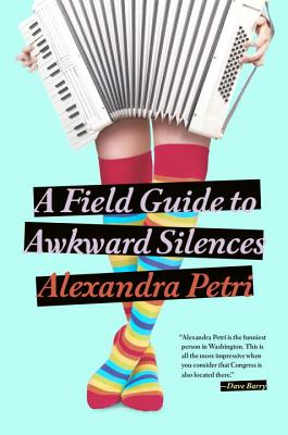 A Field Guide to Awkward Silences Cover Image