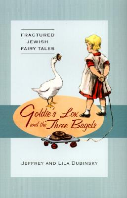 Cover for Goldie's Lox and the Three Bagels