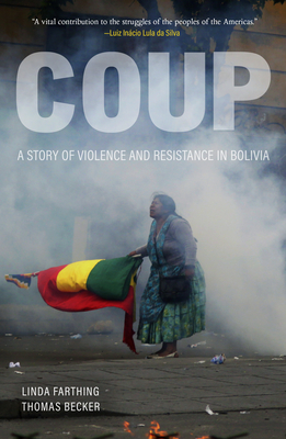 Coup: A Story of Violence and Resistance in Bolivia Cover Image