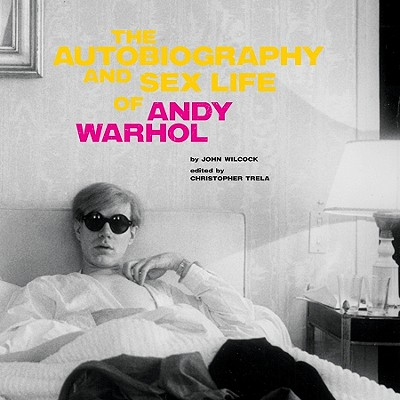 The Autobiography and Sex Life of Andy Warhol Cover