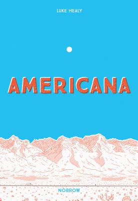 Americana (And The Act Of Getting Over It.) Cover Image
