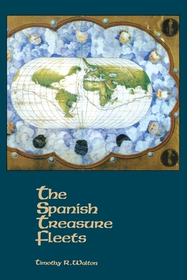 The Spanish Treasure Fleets Cover Image