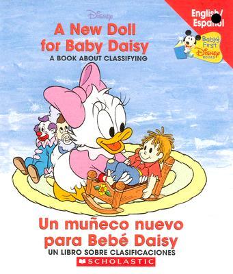 A New Doll For Baby Daisy / Un muneco para Bebe Daisy: (Bilingual) Cover Image