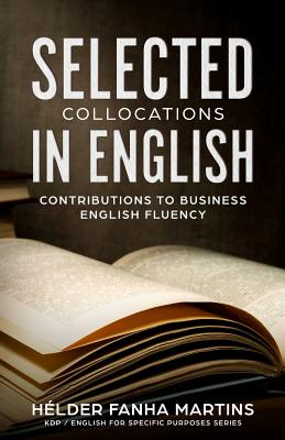 Selected Collocations in English: Contributions to Business English Fluency cover