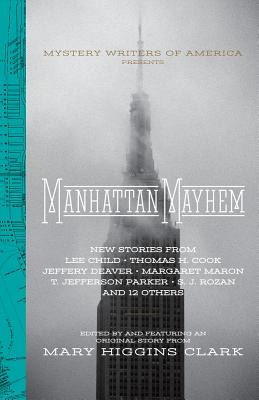 Manhattan Mayhem: New Crime Stories from Mystery Writers of America Cover Image