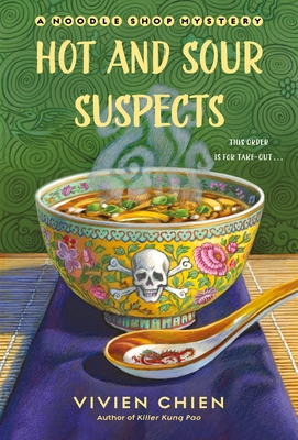 Hot and Sour Suspects: A Noodle Shop Mystery Cover Image