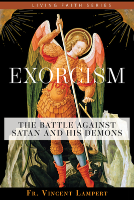 Exorcism: The Battle Against Satan and His Demons Cover Image