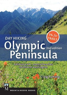 Day Hiking Olympic Peninsula, 2nd Edition: National Park / Coastal Beaches / Southwest Washington Cover Image