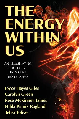 The Energy Within Us: An Illuminating Perspective from Five Trailblazers Cover Image